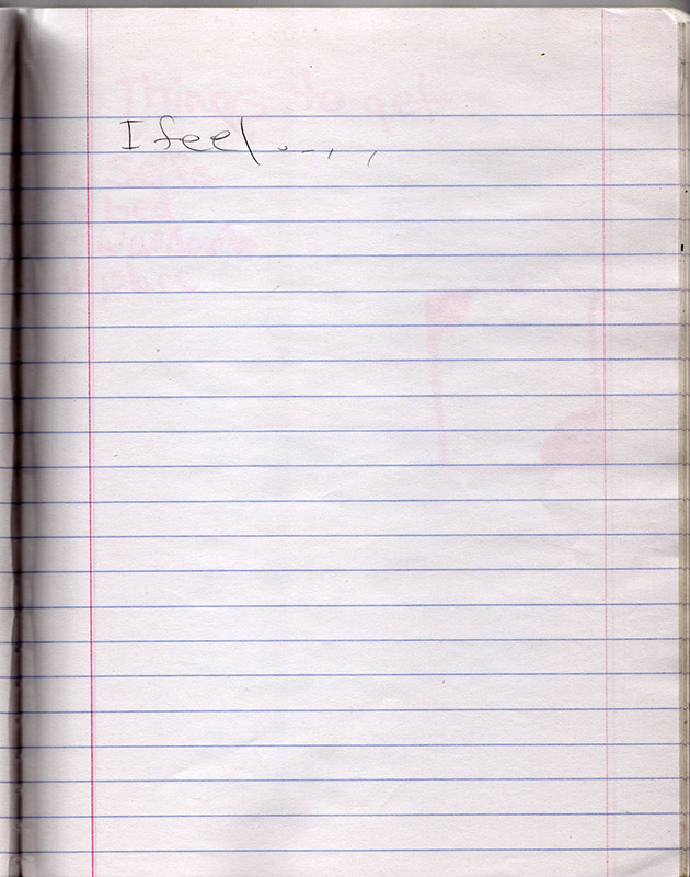 A page from a composition book with the words 'I feel' written on them.